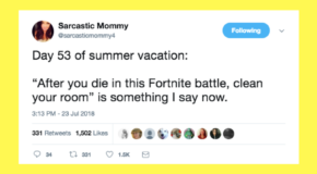 13 Tweets That Will Make You Laugh If Your Kid Is Obsessed With 'Fortnite'